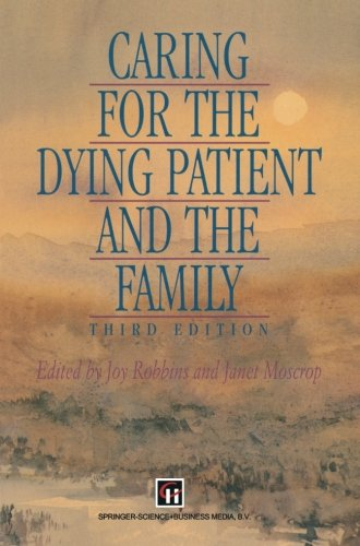 Caring for the Dying Patient and the Family  PDF