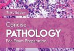 Concise Pathology for Exam Preparation 3rd Edition PDF