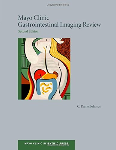 Mayo Clinic Gastrointestinal Imaging Review 2nd Edition PDF