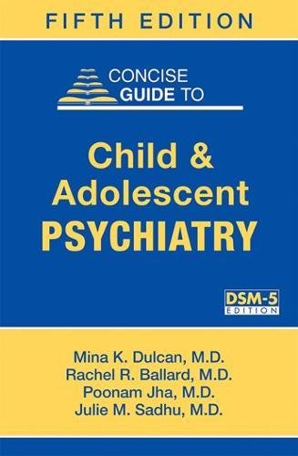 Concise Guide to Child and Adolescent Psychiatry 5th Edition PDF