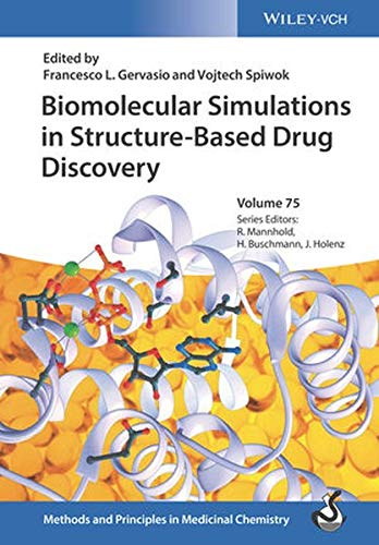 Biomolecular Simulations in Structure-Based Drug Discovery PDF