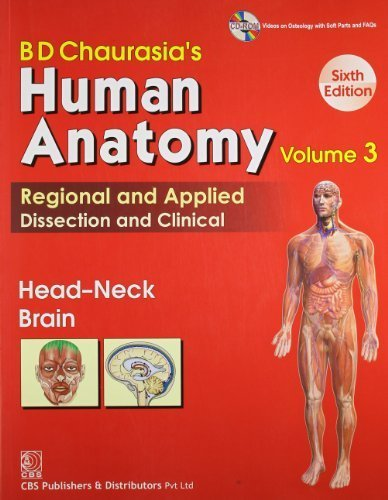BD Chaurasia's Human Anatomy Regional and Applied Dissection and Clinical Vol. 3 Head-Neck Brain PDF