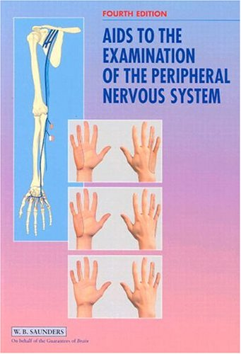 Aids to the Examination of the Peripheral Nervous System 4th Edition PDF
