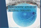 Ophthalmology Current and Future Developments Diagnostic Atlas of Retinal Diseases Volume 3 PDF