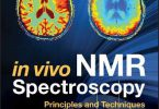 In Vivo NMR Spectroscopy 3rd Edition PDF