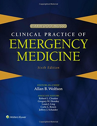 Harwood-Nuss' Clinical Practice of Emergency Medicine 6th Edition PDF