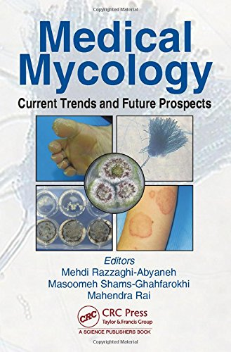 Medical Mycology Current Trends and Future Prospects PDF