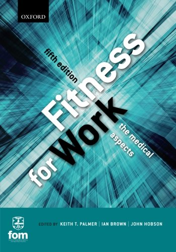 Fitness for Work The Medical Aspects 5th Edition PDF