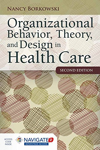 Organizational Behavior Theory and Design in Health Care 2nd Edition PDF