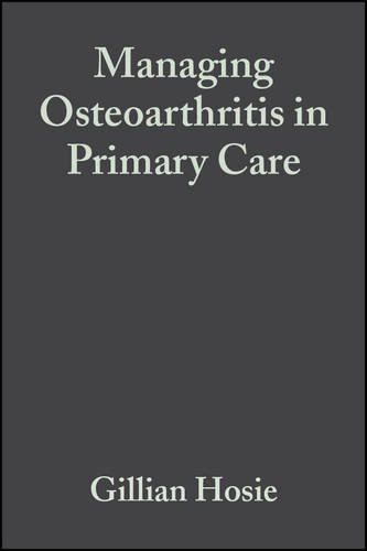 Managing Osteoarthritis in Primary Care PDF