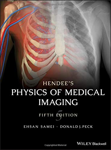 Hendee's Physics of Medical Imaging 5th Edition PDF