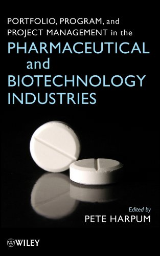 Portfolio Program and Project Management in the Pharmaceutical and Biotechnology Industries PDF