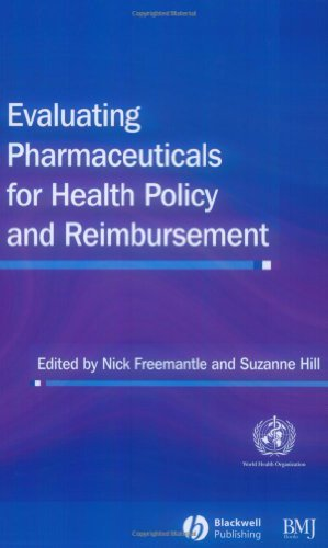 Evaluating Pharmaceuticals for Health Policy and Reimbursement PDF