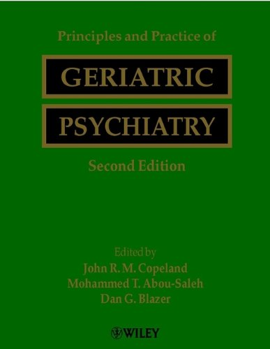 Principles and Practice of Geriatric Psychiatry 2nd Edition PDF