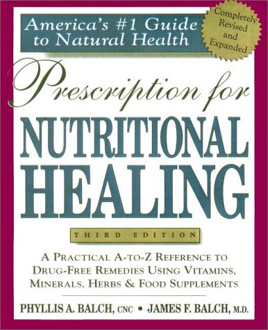 Prescription for Nutritional Healing 3rd Edition PDF