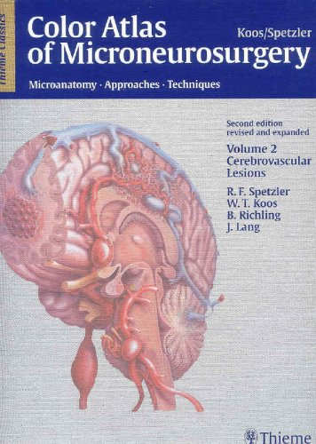 Color Atlas of Microneurosurgery Volume 2 Cerebrovascular Lesions PDF