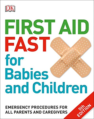 First Aid Fast for Babies and Children PDF