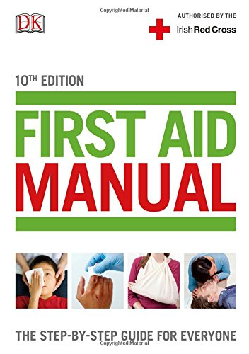 First Aid Manual The Step-by-Step Guide For Everyone PDF