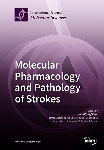 Molecular Pharmacology and Pathology of Strokes PDF