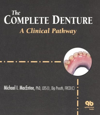 The Complete Denture A Clinical Pathway 2nd Edition PDF