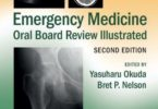 Emergency Medicine Oral Board Review Illustrated 2nd Edition PDF