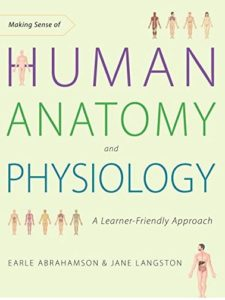 Making Sense of Human Anatomy and Physiology A Learner-Friendly Approach EPUB