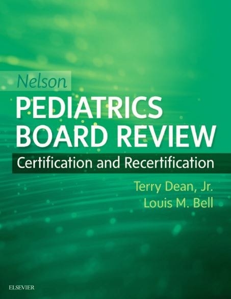 Nelson Pediatrics Board Review Certification and Recertification PDF