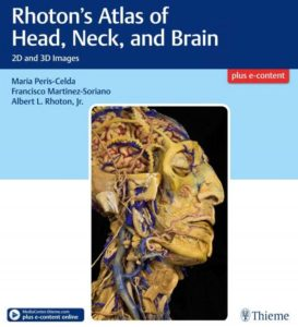 Rhoton's Atlas of Head, Neck, and Brain 2D and 3D Images PDF