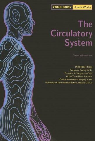 Your Body. How It Works. The Circulatory System PDF
