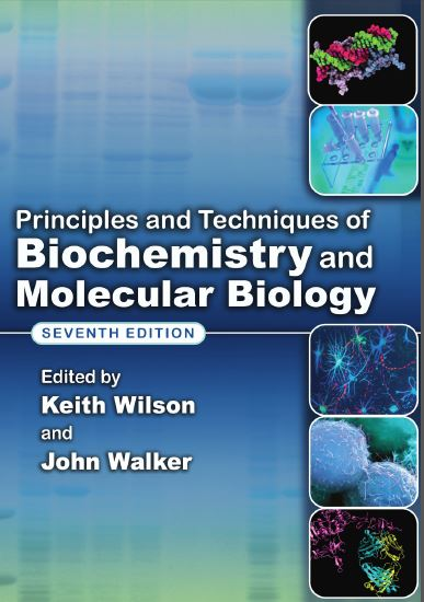 Principles and Techniques of Biochemistry and Molecular Biology 7th Edition PDF