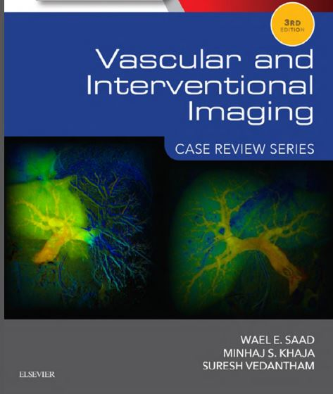 Vascular and Interventional Imaging Case Review Series 3rd Edition PDF
