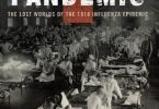 American Pandemic The Lost Worlds of the 1918 Influenza Epidemic PDF