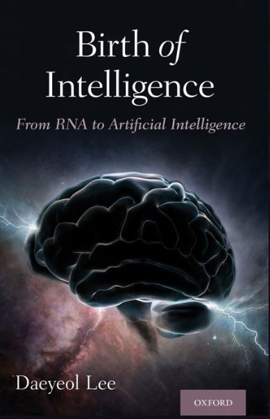 Birth of Intelligence From RNA to Artificial Intelligence